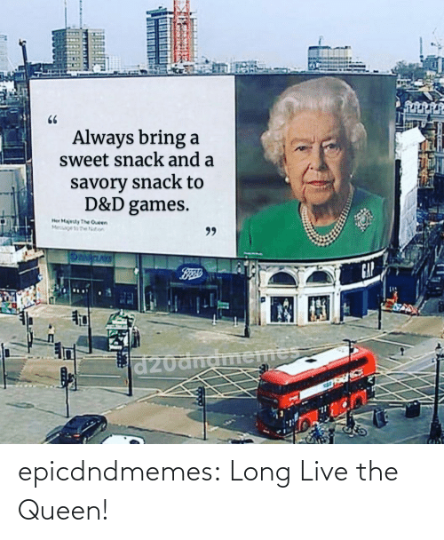 Tumblr, Queen, and Blog: epicdndmemes:  Long Live the Queen!