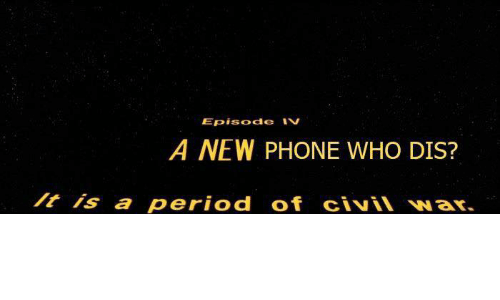 period: Episode Iv  A NEW PHONE WHO DIS?  is a period of civiN Nar.