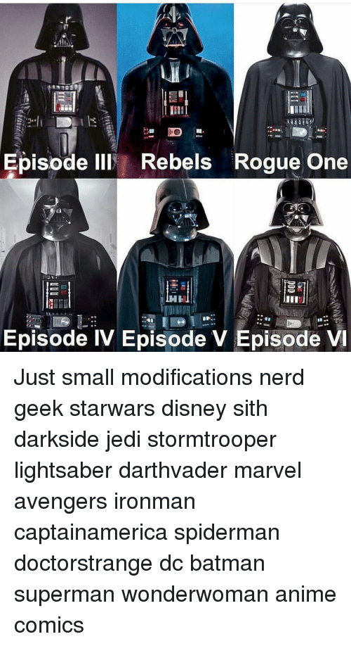Disney, Jedi, and Lightsaber: Episode lll Rebels Rogue One  Episode IV Episode V Episode VI Just small modifications nerd geek starwars disney sith darkside jedi stormtrooper lightsaber darthvader marvel avengers ironman captainamerica spiderman doctorstrange dc batman superman wonderwoman anime comics