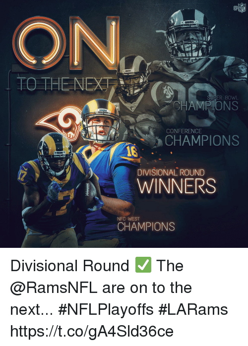 Nfc West: ER BOWL  HAMPIONS  HDI  CONFERENCE  CHAMPIONS  DIVISIONAL ROUND  WINNERS  NFC WEST  CHAMPIONS Divisional Round ✅  The @RamsNFL are on to the next... #NFLPlayoffs #LARams https://t.co/gA4Sld36ce