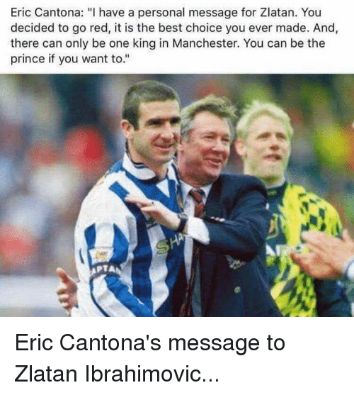 There Is Only One Zlatan: Eric Cantona I Have A Personal Message For Zlatan You