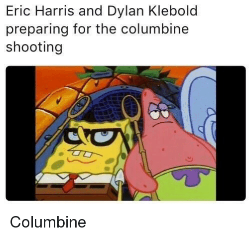 25+ Best Memes About Columbine Shooting