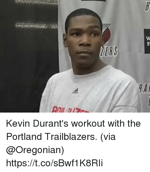 Memes, 🤖, and Portland: ERS  RAI Kevin Durant's workout with the Portland Trailblazers.   (via @Oregonian) https://t.co/sBwf1K8RIi