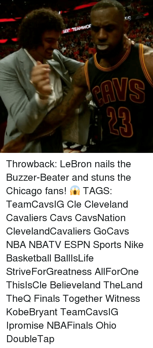 buzzer beater: ES  /gm Throwback: LeBron nails the Buzzer-Beater and stuns the Chicago fans! 😱 TAGS: TeamCavsIG Cle Cleveland Cavaliers Cavs CavsNation ClevelandCavaliers GoCavs NBA NBATV ESPN Sports Nike Basketball BallIsLife StriveForGreatness AllForOne ThisIsCle Believeland TheLand TheQ Finals Together Witness KobeBryant TeamCavsIG Ipromise NBAFinals Ohio DoubleTap