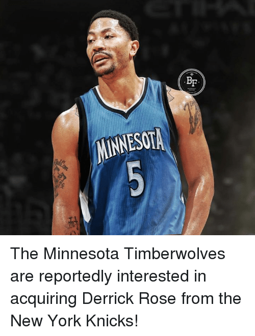 Derrick Rose, New York Knicks, and Memes: ES01 The Minnesota Timberwolves are reportedly interested in acquiring Derrick Rose from the New York Knicks!