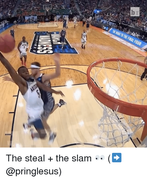 Sports, Final Four, and Slam: ese THEROAD TO THE FINAL FOUR The steal + the slam 👀 (➡️ @pringlesus)