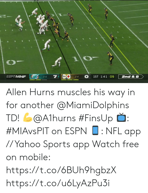 muscles: ESFTMNF  1ST 1:41 09  2nd & 8  0-6  2-4 Allen Hurns muscles his way in for another @MiamiDolphins TD! 💪@A1hurns #FinsUp  📺: #MIAvsPIT on ESPN 📱: NFL app // Yahoo Sports app Watch free on mobile: https://t.co/6BUh9hgbzX https://t.co/u6LyAzPu3i