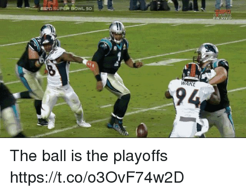 Super Bowl 50: ESPI SUPER BOWL 50  94 The ball is the playoffs https://t.co/o3OvF74w2D