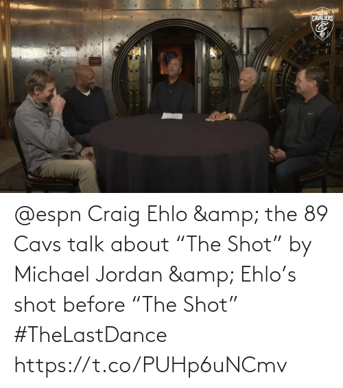 "cavs: @espn Craig Ehlo & the 89 Cavs talk about ""The Shot"" by Michael Jordan & Ehlo's shot before ""The Shot"" #TheLastDance    https://t.co/PUHp6uNCmv"