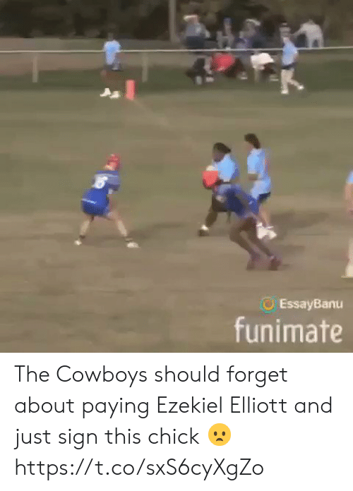 ezekiel-elliott: EssayBanu  funimate The Cowboys should forget about paying Ezekiel Elliott and just sign this chick 😦 https://t.co/sxS6cyXgZo