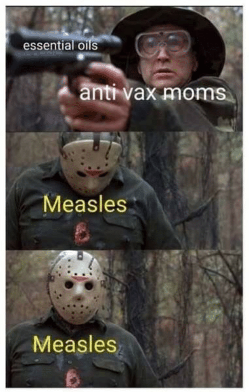 Oils: essential oils  anti vax moms  Measles  Measles