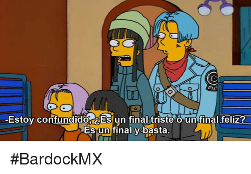 Memes, 🤖, and Triste: -Estoy confundido ES un final triste O un final feliz  Es un final y basta #BardockMX