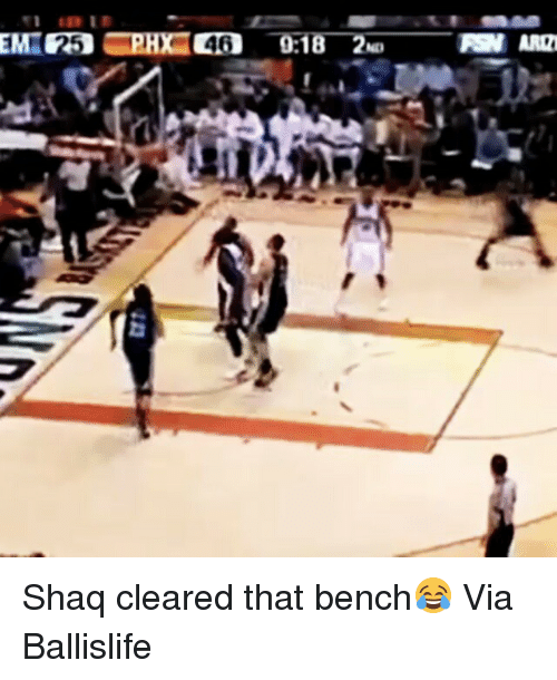 Funny and Shaq: ET3 0:18一Zu  RIPE ARD  ND  e  쎌 Shaq cleared that bench😂 Via Ballislife