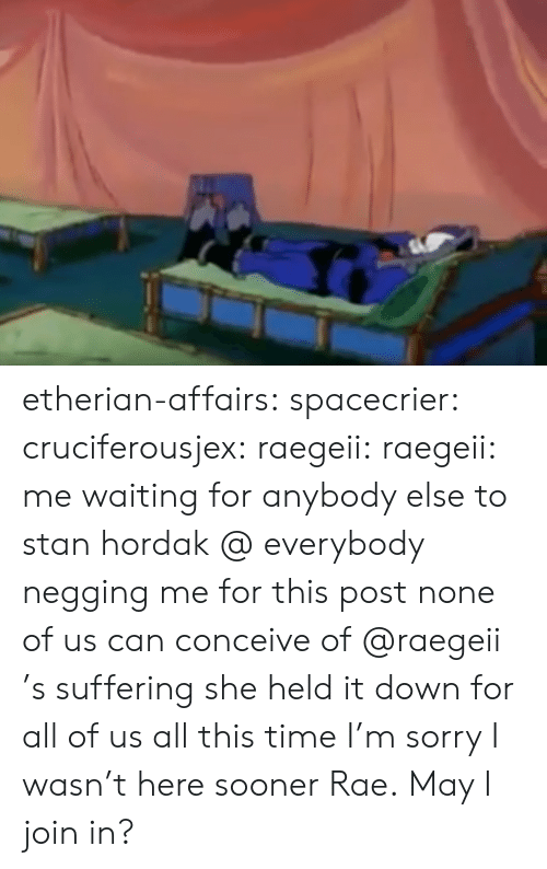 sooner: etherian-affairs:  spacecrier:  cruciferousjex:  raegeii:   raegeii: me waiting for anybody else to stan hordak @ everybody negging me for this post   none of us can conceive of @raegeii 's suffering she held it down for all of us all this time    I'm sorry I wasn't here sooner Rae.  May I join in?