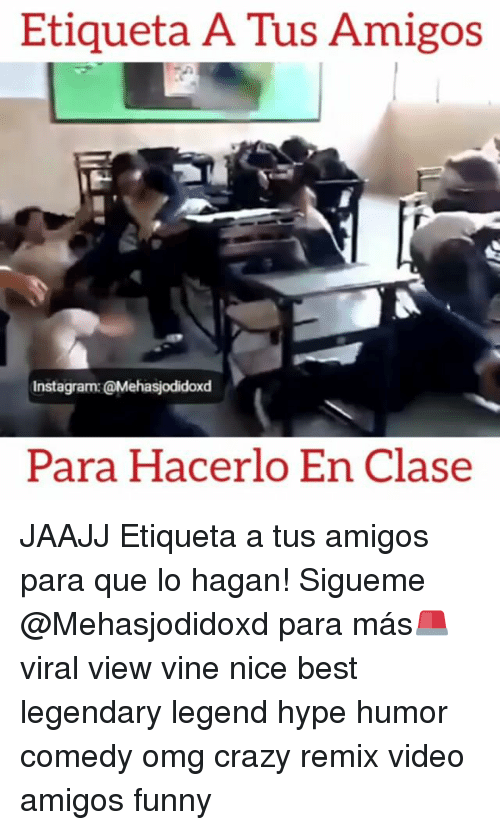 Hype, Memes, and Vine: Etiqueta A us Amigos  Instagram: @Mehasjodidoxd  Para Hacerlo En Clase JAAJJ Etiqueta a tus amigos para que lo hagan! Sigueme @Mehasjodidoxd para más🚨 viral view vine nice best legendary legend hype humor comedy omg crazy remix video amigos funny