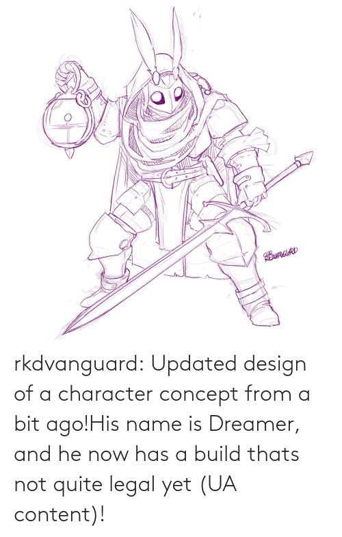 Legal: EUANGUARD rkdvanguard:  Updated design of a character concept from a bit ago!His name is Dreamer, and he now has a build thats not quite legal yet (UA content)!