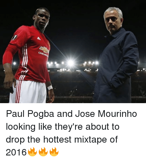 About To Drop The Hottest Mixtape: Euoria Paul Pogba and Jose Mourinho looking like they're about to drop the hottest mixtape of 2016🔥🔥🔥