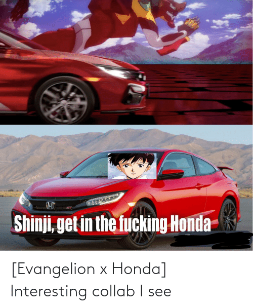 Honda: [Evangelion x Honda] Interesting collab I see