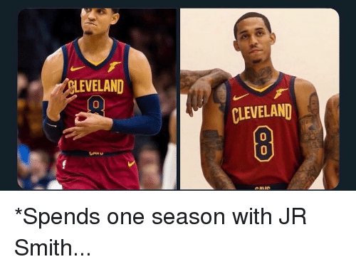 J.R. Smith: EVELAND  Co  0  CLEVELAND  0  OAIS *Spends one season with JR Smith...