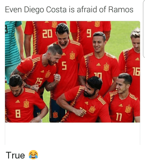 Diego Costa, Soccer, and Sports: Even Diego Costa is afraid of Ramos  20  16 True 😂
