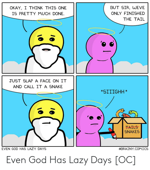 Even: Even God Has Lazy Days [OC]
