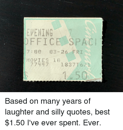 Silly Quotes: EVENING  OFFICE SPAC  1837T61