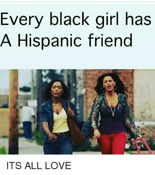 friend single hispanic girls The earliest known appearance of girl-friend is in 1892 and girl  in single sex education violence against girls  objectified portrayals of girls the term .