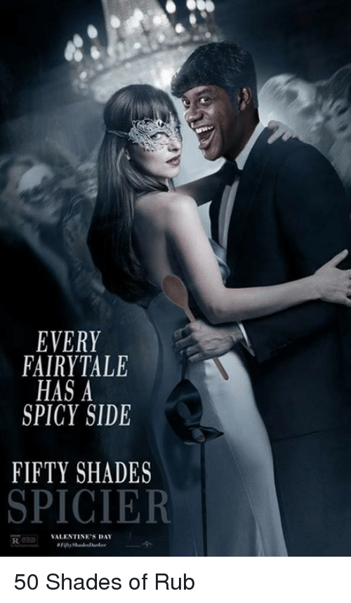 fifties: EVERY  FAIRYTALE  HAS A  SPICY SIDE  FIFTY SHADES  SPICIER  VALENTINE'S  DAY 50 Shades of Rub