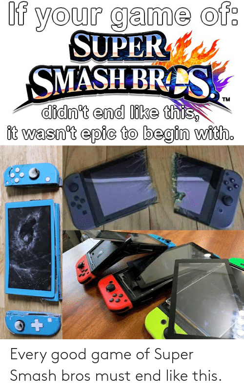 super smash: Every good game of Super Smash bros must end like this.