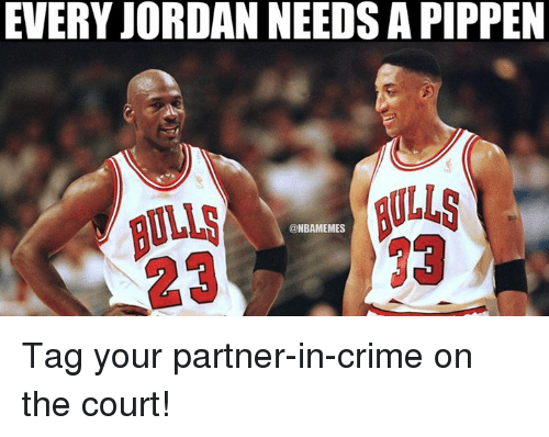 Crime, Jordans, and Nba: EVERY JORDAN NEEDSAPIPPEN  MULLS  @NBAMEMES Tag your partner-in-crime on the court!