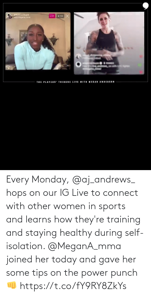 hops: Every Monday, @aj_andrews_ hops on our IG Live to connect with other women in sports and learns how they're training and staying healthy during self-isolation.   @MeganA_mma joined her today and gave her some tips on the power punch 👊 https://t.co/fY9RY8ZkYs