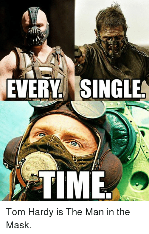 Memes, Tom Hardy, and The Mask: EVERY SINGLE  TIME Tom Hardy is The Man in the Mask.