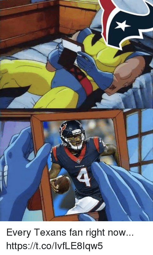 Football, Nfl, and Sports: Every Texans fan right now... https://t.co/IvfLE8Iqw5