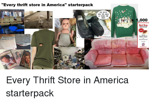 Every thrift store in america starterpack pay 999 and the for Starter bed