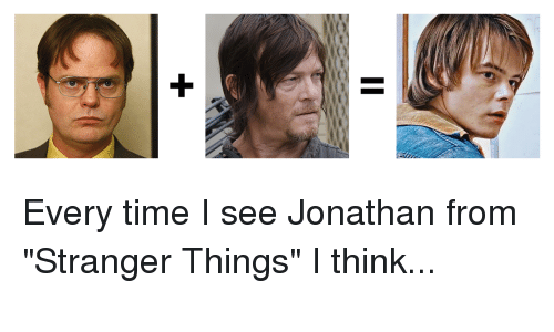 every-time-i-see-jonathan-from-stranger-