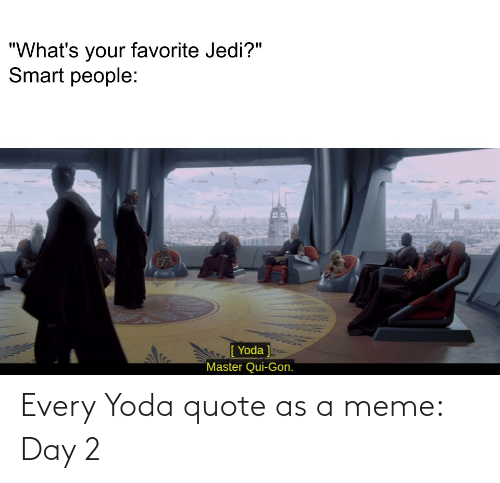 Meme Day: Every Yoda quote as a meme: Day 2