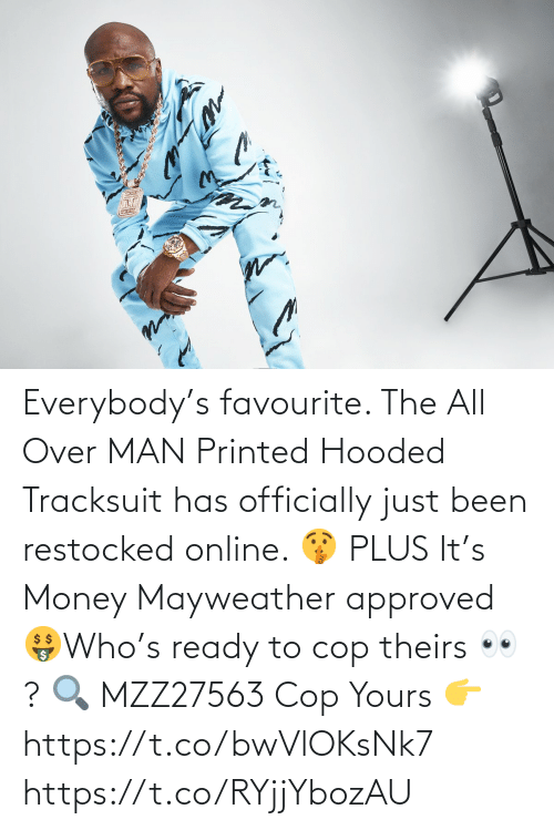 online: Everybody's favourite. The All Over MAN Printed Hooded Tracksuit has officially just been restocked online. 🤫  PLUS It's Money Mayweather approved 🤑Who's ready to cop theirs 👀?   🔍 MZZ27563  Cop Yours 👉 https://t.co/bwVlOKsNk7 https://t.co/RYjjYbozAU