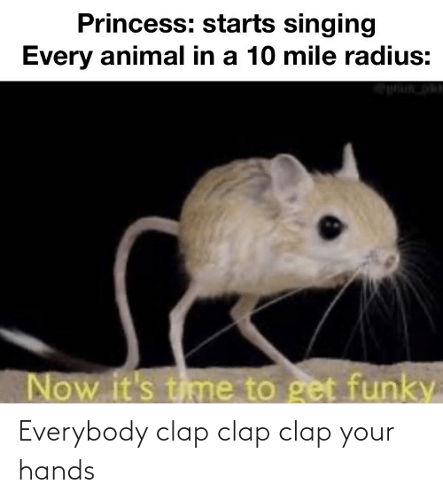 Reddit, Clap, and  Hands: Everybody clap clap clap your hands