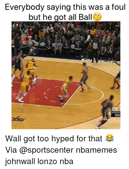 SportsCenter: Everybody saying this was a foul  but he got all Ball  2ND Wall got too hyped for that 😂 Via @sportscenter nbamemes johnwall lonzo nba