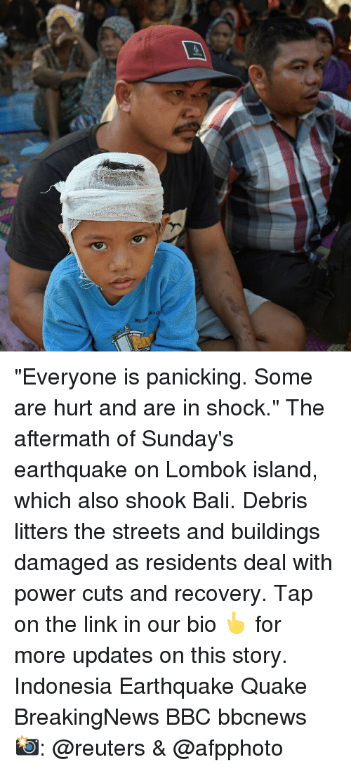 """Memes, Streets, and Bali: """"Everyone is panicking. Some are hurt and are in shock."""" The aftermath of Sunday's earthquake on Lombok island, which also shook Bali. Debris litters the streets and buildings damaged as residents deal with power cuts and recovery. Tap on the link in our bio 👆 for more updates on this story. Indonesia Earthquake Quake BreakingNews BBC bbcnews 📸: @reuters & @afpphoto"""