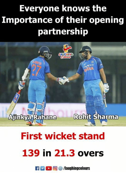 Indianpeoplefacebook, Rohit Sharma, and First: Everyone knows the  Importance of their opening  partnership  Rohit Sharma  AInKva Ranane  First wicket stand  139 in 21.3 overs  R男。回棽/laughingcolours