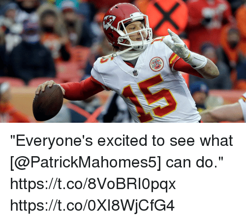 """Memes, 🤖, and Can: """"Everyone's excited to see what [@PatrickMahomes5] can do."""" https://t.co/8VoBRI0pqx https://t.co/0XI8WjCfG4"""