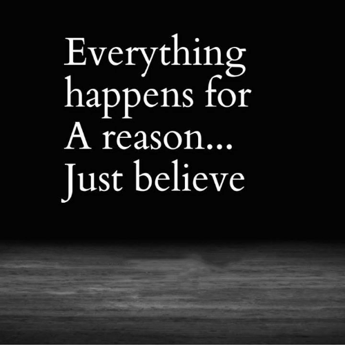 this i believe essay everything happens for a reason