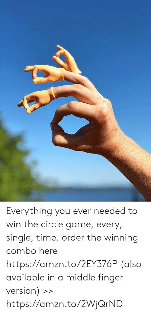 The Circle Game: Everything you ever needed to win the circle game, every, single, time. order the winning combo here https://amzn.to/2EY376P (also available in a middle finger version) >> https://amzn.to/2WjQrND