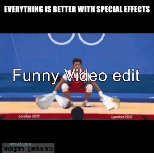 london 2012: EVERYTHINGISBETTER WITH SPECIALEFFECTS  Funny Wideo edit  London 2012  London 2012  com  Instagram gambar.ucu