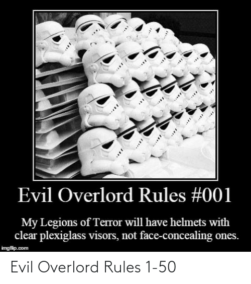 Evil: Evil Overlord Rules 1-50