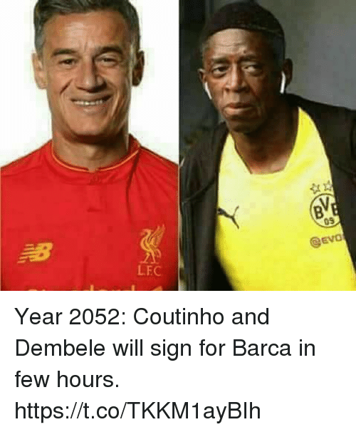 Memes, Barca, and 🤖: EVO  .1  LFC Year 2052: Coutinho and Dembele will sign for Barca in few hours. https://t.co/TKKM1ayBIh
