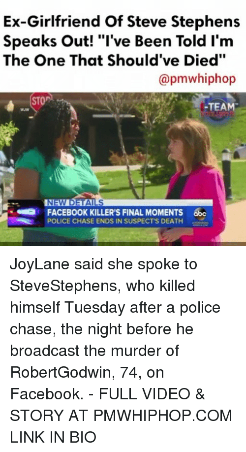 """Broadcasters: Ex-Girlfriend Of Steve Stephens  Speaks out! """"I've Been Told I'm  The One That Should've Died""""  (apmwhiphop  STOPS  TEAM  FACEBOOK KILLER'S FINAL MOMENTS  abc  t POLICE CHASE ENDS IN SUSPECTS DEATH JoyLane said she spoke to SteveStephens, who killed himself Tuesday after a police chase, the night before he broadcast the murder of RobertGodwin, 74, on Facebook. - FULL VIDEO & STORY AT PMWHIPHOP.COM LINK IN BIO"""