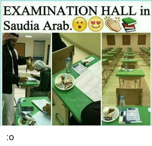abide: EXAMINATION HALL in  Saudia Arab  Abid :o