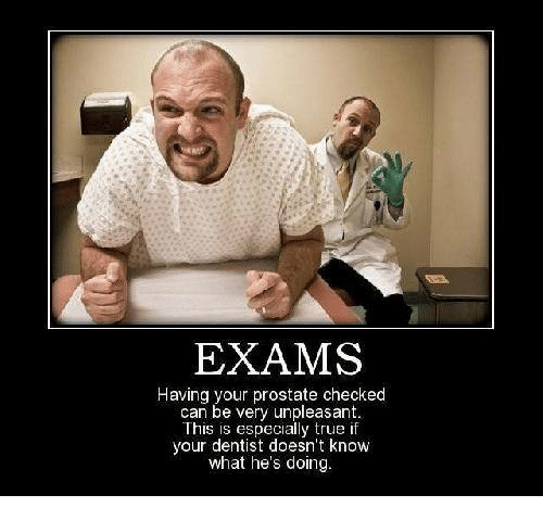 exams having your prostate checked can be very unpleasant this 5713728 exams having your prostate checked can be very unpleasant this is